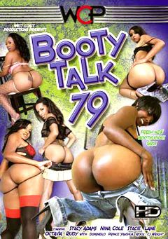 "Adult entertainment movie ""Booty Talk 79"" starring Nina Cole, Stacie Lane & Stacy Adams. Produced by West Coast Productions."