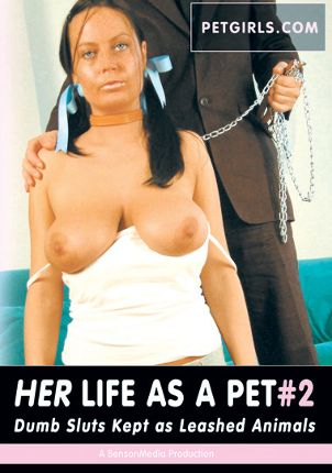 Straight Adult Movie Petgirls 2: Her Life As A Pet
