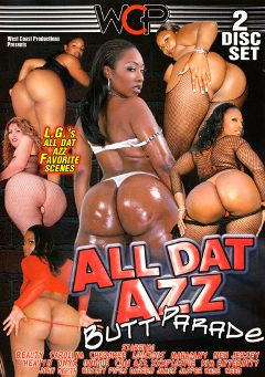 "Adult entertainment movie ""All Dat Azz: Butt Parade 2"" starring Jersey Montana, Heavyn & Unique LaSage. Produced by West Coast Productions."