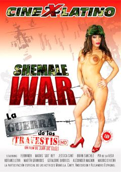 "Adult entertainment movie ""Shemale War"" starring Geraldine Barrios, Pia De la Vega & Jessica Cant. Produced by Cine X Latino."