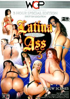 "Adult entertainment movie ""Latina House Of Ass 3"" starring Monique (II), Soraya & Hellen Matheus. Produced by West Coast Productions."