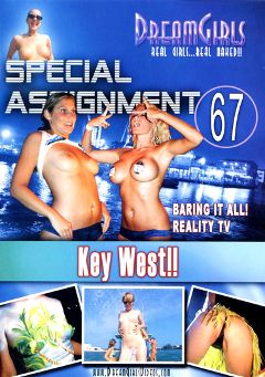 "Adult entertainment movie ""Special Assignment 67: Key West"" starring Jessica (Dream Girls), Michelle (Dream Girls) & Ashley (Dream Girls). Produced by Dream Girls."