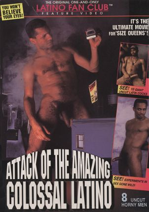 Gay Adult Movie Attack Of The Amazing Colossal Latino