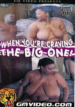 "Adult entertainment movie ""When You're Craving The Big One"" starring Saundra & Samuel. Produced by GM Video."