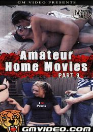 """Just Added presents the adult entertainment movie """"Amateur Home Movies 9""""."""