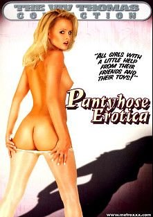 Pantyhose Erotica, starring Sandy Style, Kirsty, Jo, Angel Dark and Jane Darling, produced by Metro Media Entertainment.