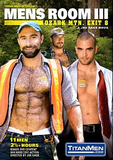 Mens Room III: Ozark Mtn. Exit 8, starring Alex Baresi, Damien Crosse, Arpad Miklos, Jack Bond, Dillon Buck, Brody Newport, Tyler Saint, Jesse Santana, Dane Hyde, Tober Brandt and Park Wiley, produced by Titan Media.