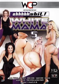"Adult entertainment movie ""Ahh Shit White Mama 5"" starring Bobbie Lennox, Velvet Licx & Heidi Mayne. Produced by West Coast Productions."