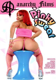 "Adult entertainment movie ""Pinky Swear"" starring Pinky, Jada Black & Oasis Starlight. Produced by Anarchy Films."