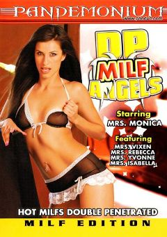"Adult entertainment movie ""DP Milf Angels"" starring Monica Breeze, Salvador & Markus Waxenegger. Produced by Pandemonium."