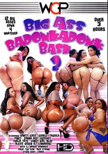 Big Ass Badonkadonk Bash 2, starring Candy Girl, Vanity Cruz, Thalia Tate, Taquila, Donna Red, Alexis, Payton Leigh, Edible, Injoi, Hershey, Cinna Bunz, Pinky, 12 Play, Cobra (m), Ethan Hunt, C.J. Wright, Rico Strong and Domineko Heffne, produced by West Coast Productions.