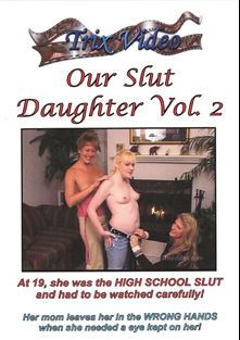 Our Slut Daughter 2, starring Shannon Savannah, Tracy, Gabby, Felicia Morgan and Tiger (f), produced by Trix Productions.