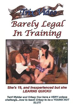 "Adult entertainment movie ""Barely Legal In Training"" starring Crissy Cox & Terri Wylder. Produced by Trix Productions."