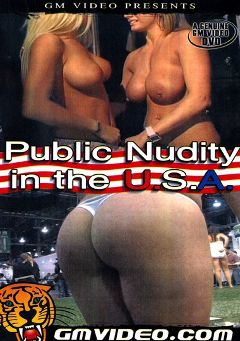 "Adult entertainment movie ""Public Nudity In The U.S.A."". Produced by GM Video."