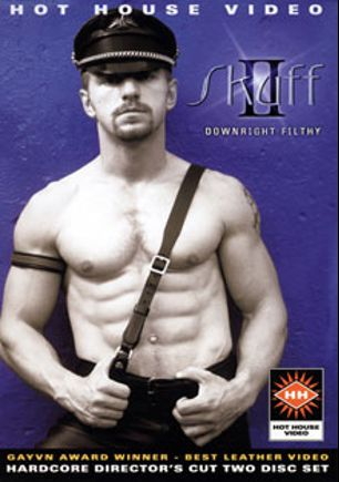 Skuff 2: Downright Filthy, starring Alex Collack, Dick Wolf, Collin O'Neal, Daxx Reed, Filippo Romano, Arpad Miklos, Joe Foster, Rob Anthony, Andy Hunter, Cody Scott and Jacob Scott, produced by Falcon Studios Group and Hot House Entertainment.