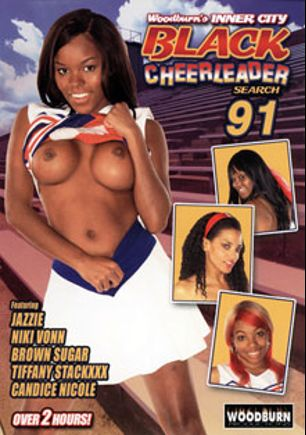 Woodburn's Inner City Big Ass Black Cheerleader Search 91, starring Niki Vohn, Tiffany Stacks, Jazzie, Candace Nicole and Brown Sugar, produced by Woodburn Productions.