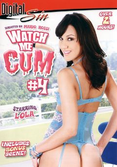"Adult entertainment movie ""Watch Me Cum 4"" starring Dee Lilly, Lola Morgan & Megan Diamond. Produced by Digital Sin."