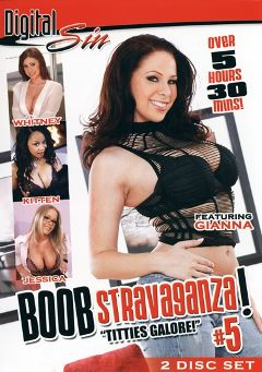 "Adult entertainment movie ""Boob Stravaganza 5: Titties Galore"" starring Whitney Stevens, Gianna Michaels & Jessica Moore. Produced by Digital Sin."