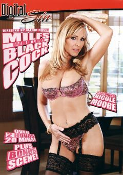 "Adult entertainment movie ""Milfs Who Love Black Cock"" starring Nicole Moore, Susana de Garcia & Claire Dames. Produced by Digital Sin."