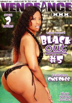 "Adult entertainment movie ""Black Out 5"" starring Cherokee Da' Ass, Misti Love & Delotta Brown. Produced by Vengeance XXX."