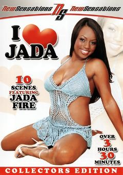"Adult entertainment movie ""I Love Jada"" starring Jada Fire, Brother Love & Chyanne Jacobs. Produced by New Sensations."