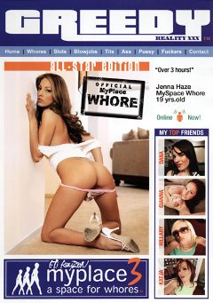 "Adult entertainment movie ""Myplace 3: A Space For Whores"" starring Jenna Haze, Johnny Sins & Justice Young. Produced by Greedy Reality XXX."