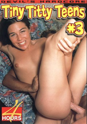 Tiny Titty Teens 3, starring Ashley Blue, Susy Cat, Domineko Heffne, Mark Zane, Little Sinderella, Kody Coxxx, Desert Rose, Veronica Lace, Fiona, Tia, Jon Dough, T.T. Boy, Cheryl Dynasty, Steven St. Croix, Gia Regency, Sheila Stanton, Mark Anthony, Steve Austin, Mark Davis, Pat Myne, Julian St. Jox, Rick Masters, Mr. Marcus, Byron Long, Chloe, Sean Michaels and Kyle Stone, produced by Devils Film and Devil's Film.