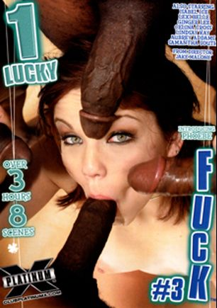 One Lucky Fuck 3, starring Phoebe, Kirk James, D-Snoop, Lindsay Kay, Lexi Belle, Samantha South, Celina Cross, Joe Blow, Mike Hash, Lefty Larue, Aubrey Addams, Ginger Lee, Lee Bang, Jim Beem, Joey Lawford, Johnny Fender, Jake Malone, Seth Dickens, Tone Capone, Isabel Ice, Chris Mountain and Kyle Stone, produced by Platinum X Pictures.