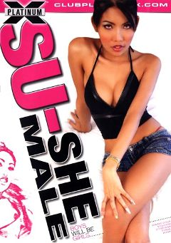 "Adult entertainment movie ""Su-Shemale"" starring Vivian (o), Vanessa (o) & Cream (o). Produced by Platinum X Pictures."