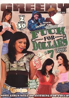"Adult entertainment movie ""Fuck For Dollars 7"" starring Adriana Neveah, Jean Jacobs & Beverly Hills. Produced by Greedy Reality XXX."