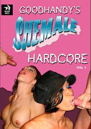 Goodhandy's Shemale Hardcore, starring Danika (o), TS Micka, Benoit, Jaymz (Mayhem North), Skratch and Mitch, produced by Mayhem North Production.