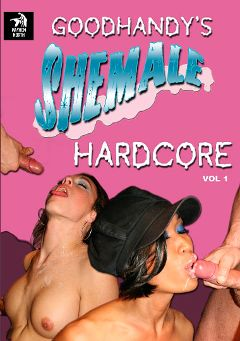 "Adult entertainment movie ""Goodhandy's Shemale Hardcore"" starring Danika (o), TS Micka & Benoit. Produced by Mayhem North Production."