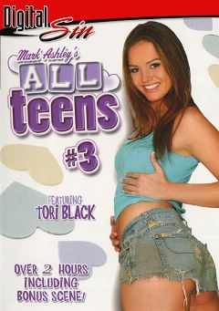 "Adult entertainment movie ""All Teens 3"" starring Tori Black, Courtney  James & Kacey Jordan. Produced by Digital Sin."