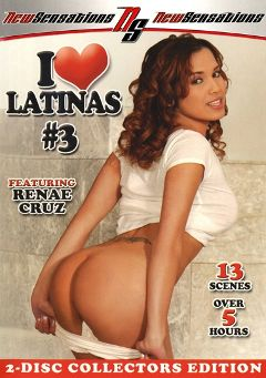 "Adult entertainment movie ""I Love Latinas 3"" starring Renae Cruz, Rachel Milan & Alexis Love. Produced by New Sensations."