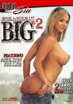 "Adult entertainment movie ""She Likes It Big 2"" starring Ashlynn Brooke, Chloe Chanel & Carmella Diamond. Produced by Digital Sin."