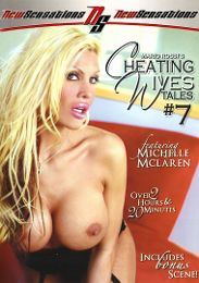 "Featured Series - Cheating Wives Tales presents the adult entertainment movie ""Cheating Wives Tales 7""."
