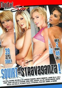 "Adult entertainment movie ""Squirt Stravaganza"" starring Paulina James, Flower Tucci & Michelle B.. Produced by Digital Sin."