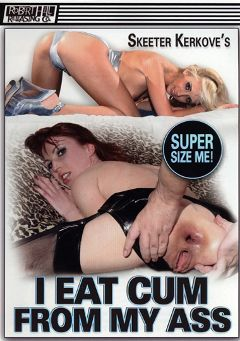 "Adult entertainment movie ""I Eat Cum From My Ass"" starring Kelly Wells, Vanda & Skeeter Kerkove. Produced by Robert Hill Releasing Co.."