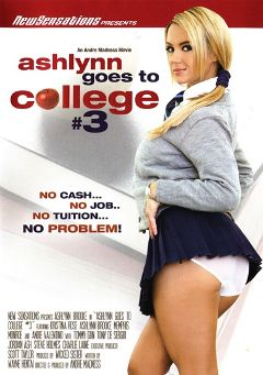 "Adult entertainment movie ""Ashlynn Goes To College 3"" starring Ashlynn Brooke, Kristina Rose & Andie Valentino. Produced by New Sensations."