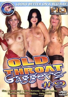 "Adult entertainment movie ""Old Throat Gaggers 9"" starring Mikela Kennedy, Lake Russell & Nina. Produced by Totally Tasteless Video."