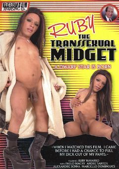 "Adult entertainment movie ""Ruby The Transsexual Midget"" starring Ruby Navarro, Marcello Dominguez & Marcos Aleandre. Produced by Robert Hill Releasing Co.."