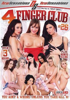 "Adult entertainment movie ""4 Finger Club 26"" starring Scarlett Fay, Megan Murray & Sochee Mala. Produced by New Sensations."