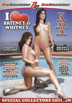 "Adult entertainment movie ""I Love Britney And Whitney"" starring Britney Stevens, Whitney Stevens & Johnny Castle. Produced by New Sensations."