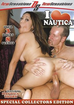 "Adult entertainment movie ""I Love Nautica"" starring Nautica Thorn, Brother Love & Christina Aguchi. Produced by New Sensations."