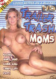 Trailer Trash Moms