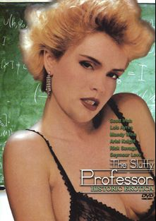 The Slutty Professor, starring Lois Ayres, Seymour Love, Rick Savage, Mandy Wine, Ariel Knight and Scott Irish, produced by Historic Erotica.