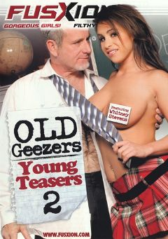 "Adult entertainment movie ""Old Geezers Young Teasers 2"" starring Whitney Stevens, Dakoda Brookes & Jaelyn Fox. Produced by Metro Media Entertainment."
