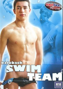 Bareback Swim Team, starring Will Forbes, Sean Deacon, Damian Duke, Paul Shayne, C.J. Jacks, Timmy Slater and Scott Davies, produced by Staxus.
