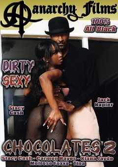 "Adult entertainment movie ""Dirty Sexy Chocolates 2"" starring Stacey Cash, Melrose Foxxx & Rock The Icon. Produced by Anarchy Films."