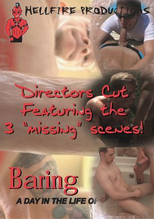 Gay Adult Movie Baring It All: A Day In The Life Of Chris Neal: Missing Scenes